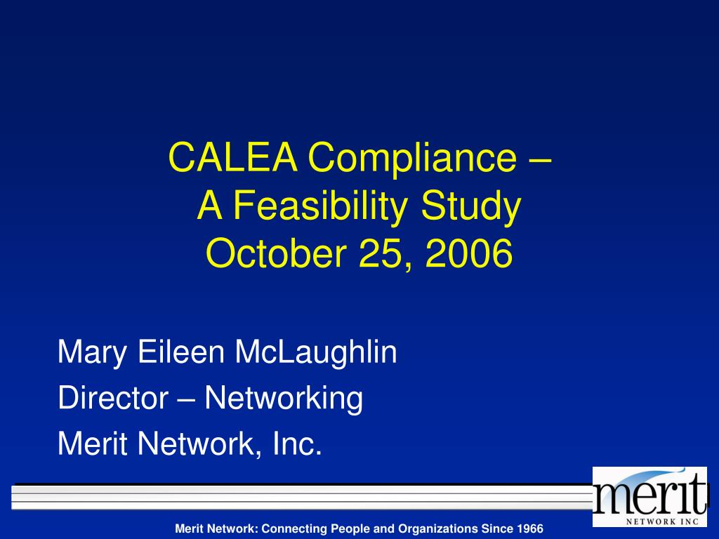 calea compliance a feasibility study october 25 2006 l.