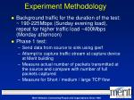 experiment methodology