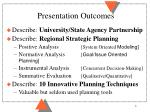 presentation outcomes