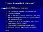 typical server tx rx setup 1
