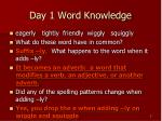 day 1 word knowledge