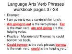 language arts verb phrases workbook pages 37 38