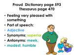 proud dictionary page 593 thesaurus page 470