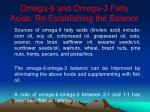 omega 6 and omega 3 fatty acids re establishing the balance