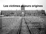 les victimes et leurs origines22