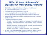 srfs 15 years of successful experience in water quality financing