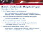 hallmarks of an innovative charge card program