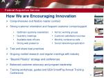 how we are encouraging innovation