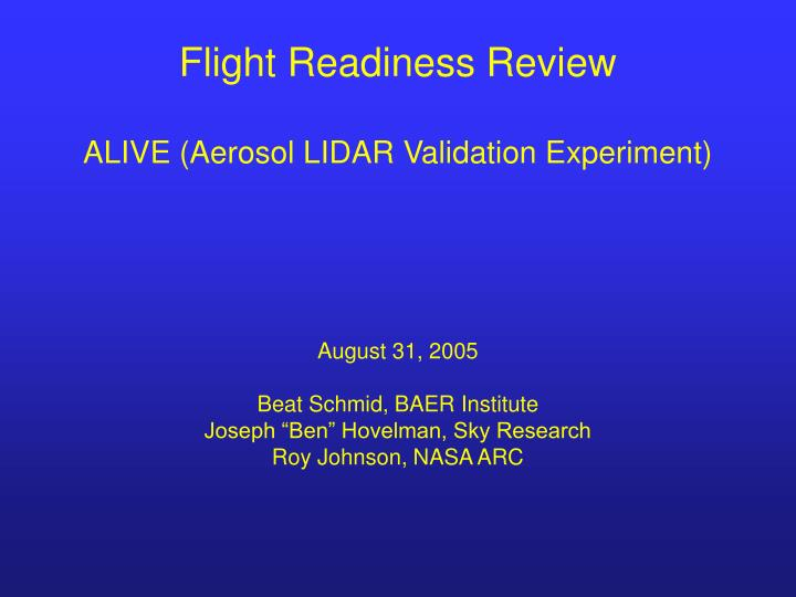 flight readiness review alive aerosol lidar validation experiment n.