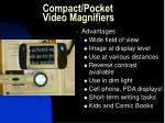 compact pocket video magnifiers57