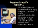 freedom scientific topaz lcd32