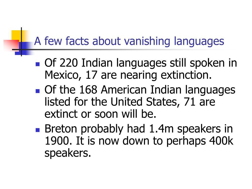 A few facts about vanishing languages