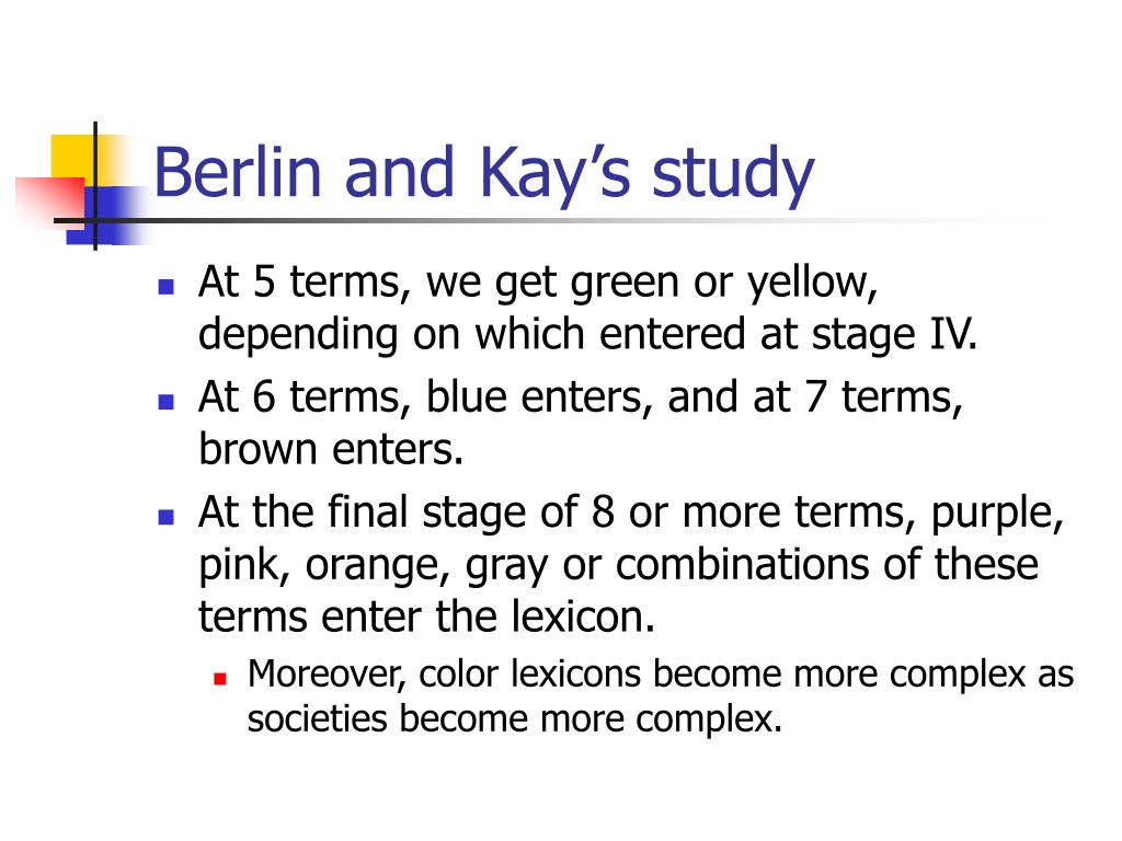 Berlin and Kay's study