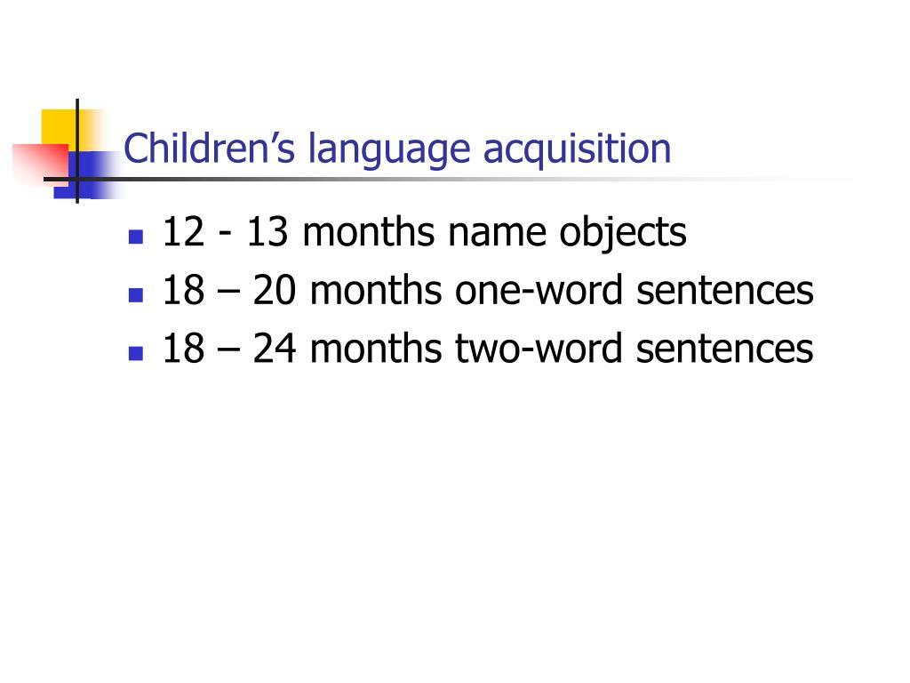 Children's language acquisition
