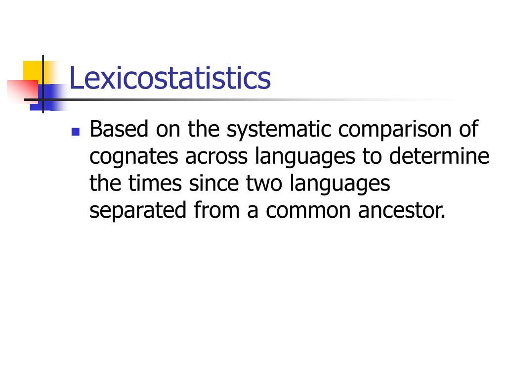 Lexicostatistics