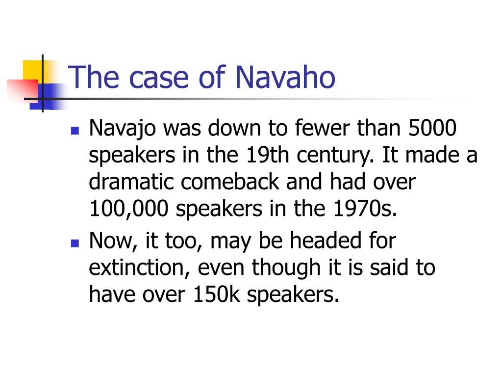 The case of Navaho