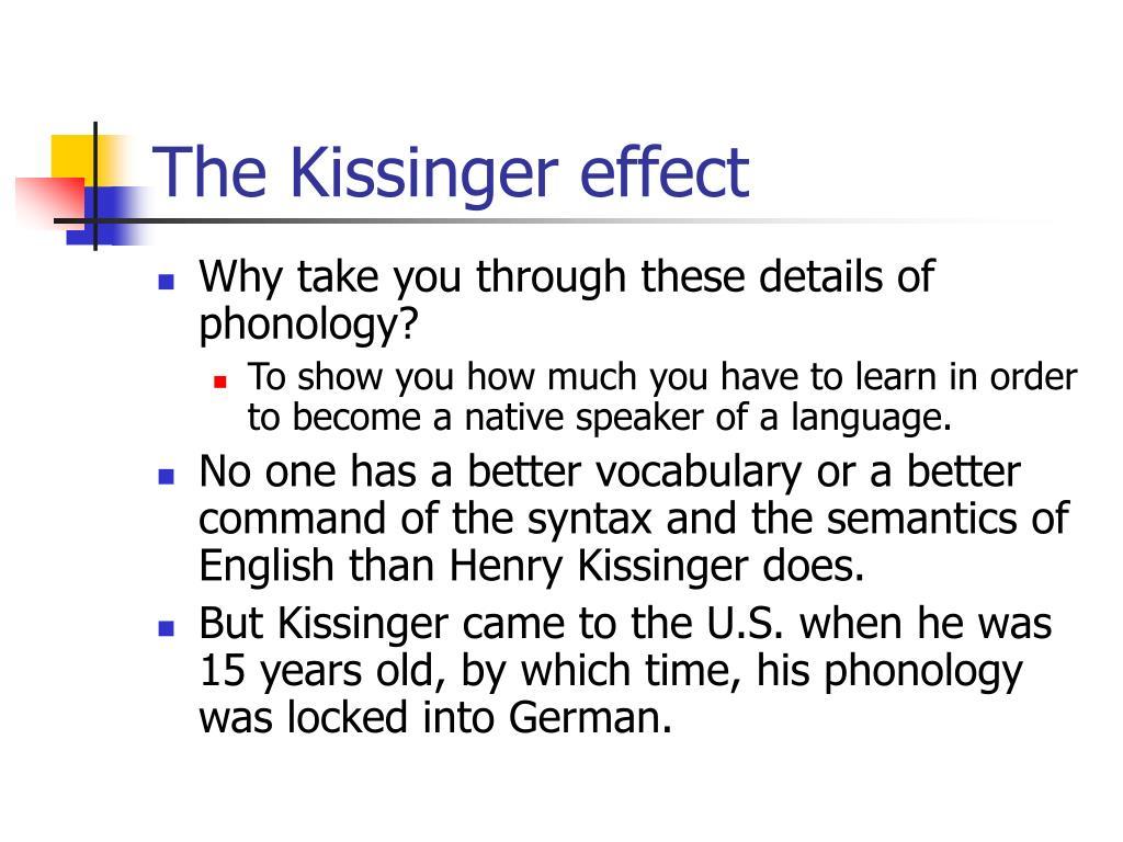 The Kissinger effect