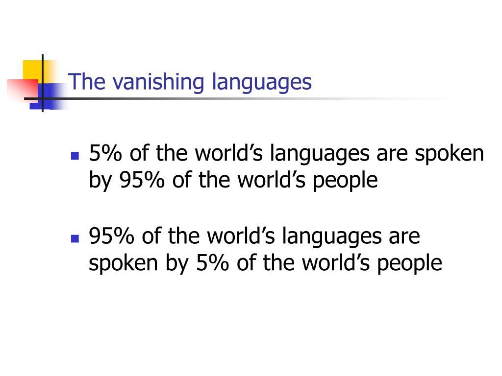 The vanishing languages