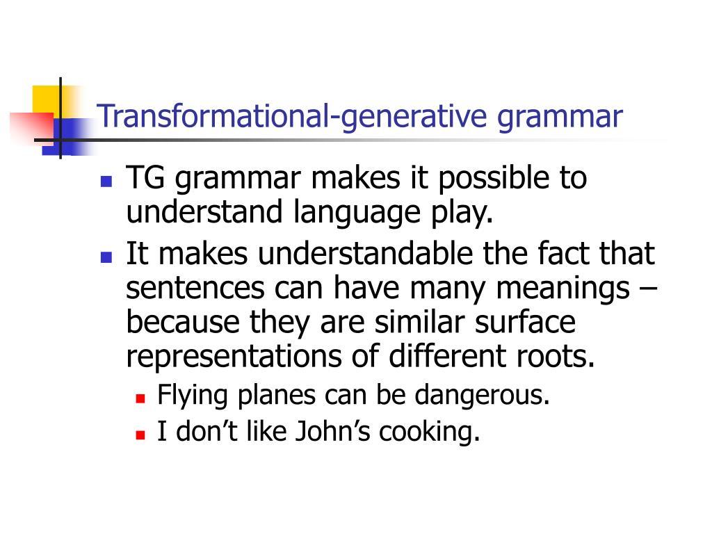 Transformational-generative grammar