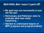 bell hillis bet wasn t paid off