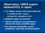 observation cmos supers replaced ecl in japan