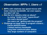 observation mpps 1 users 1