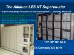 the alliance les nt supercluster