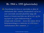 rt 1964 s 1195 plastvindu