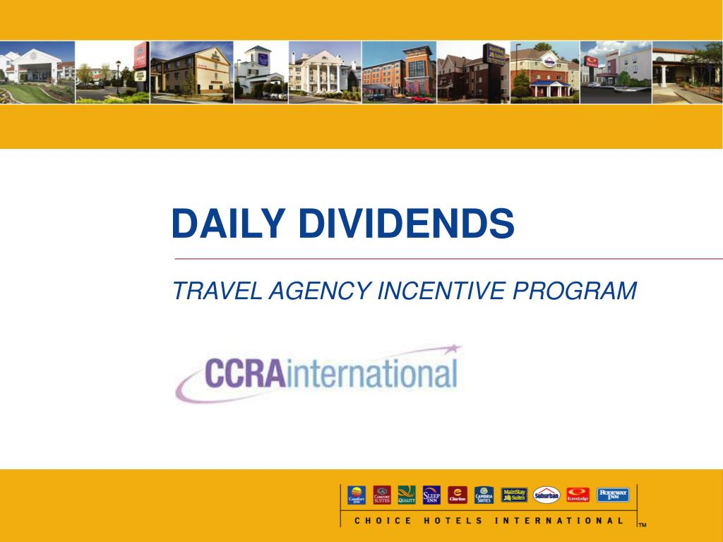 daily dividends travel agency incentive program l.