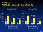 asas 20 50 and 70 at week 12