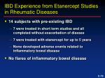 ibd experience from etanercept studies in rheumatic diseases