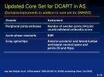 updated core set for dcart in as domains instruments in addition to core set for smard