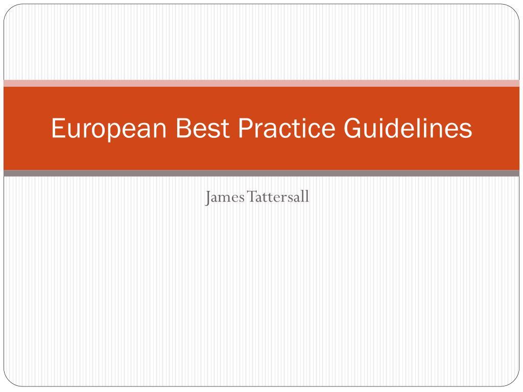 european best practice guidelines l.