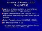 approval of aranesp 2002 study 980297