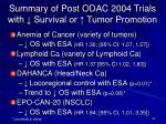 summary of post odac 2004 trials with survival or tumor promotion