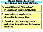 basic consideration for japanese legislation