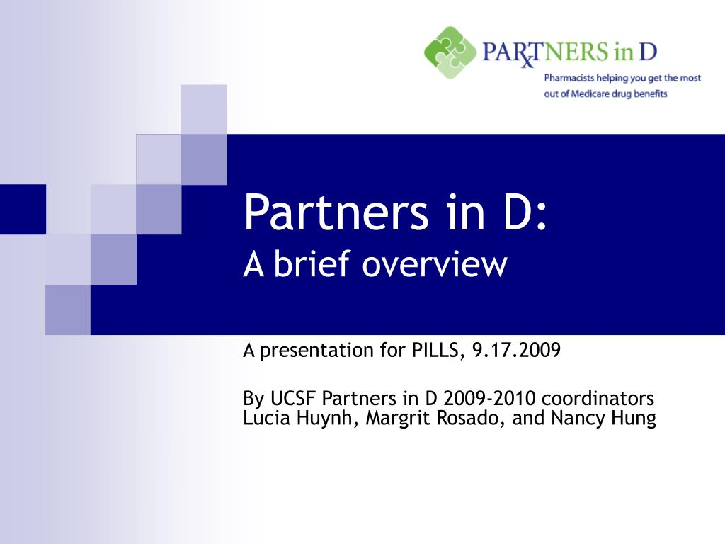 partners in d a brief overview l.