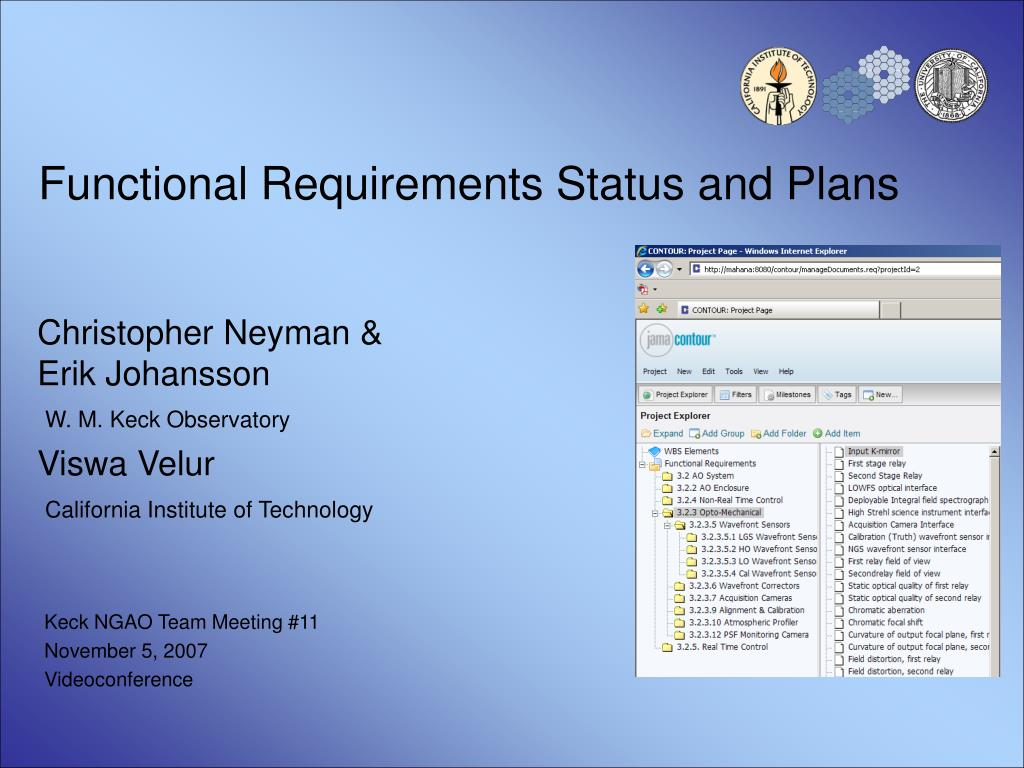 functional requirements status and plans l.