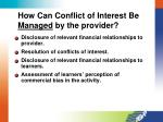 how can conflict of interest be managed by the provider