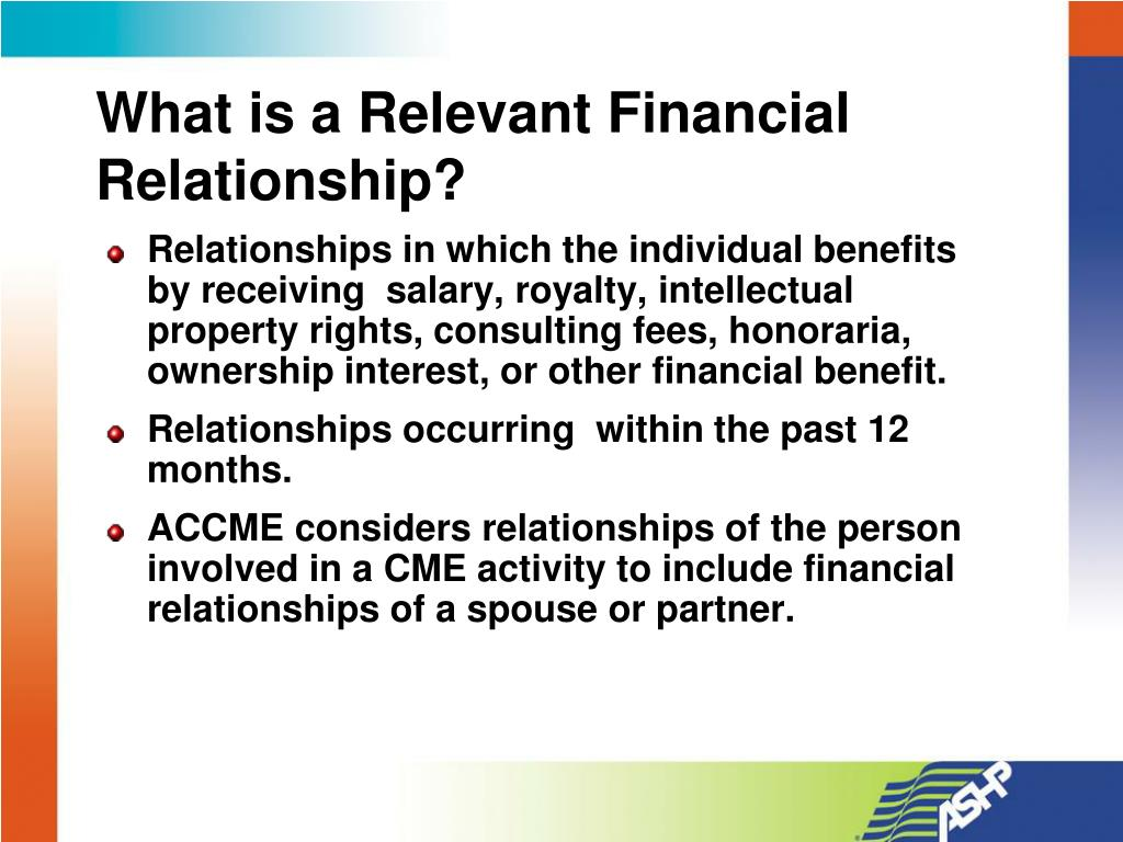 What is a Relevant Financial Relationship?