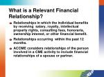 what is a relevant financial relationship