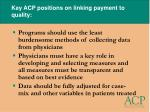 key acp positions on linking payment to quality22