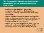 the collapse of primary care medicine and implications for the state of the nation s health care