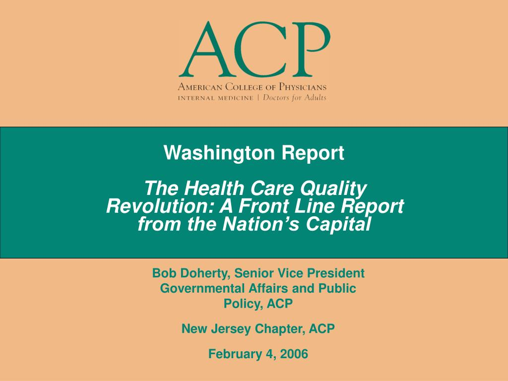 washington report the health care quality revolution a front line report from the nation s capital l.