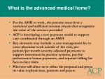 what is the advanced medical home30
