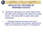 recap of key features of proposed statute6