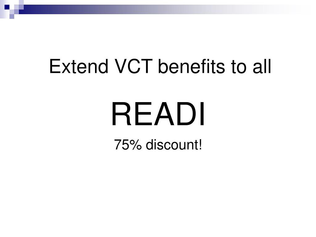 Extend VCT benefits to all