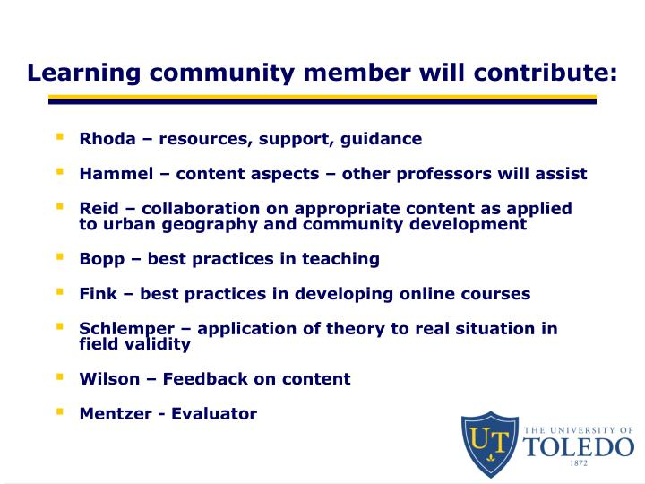 Learning community member will contribute