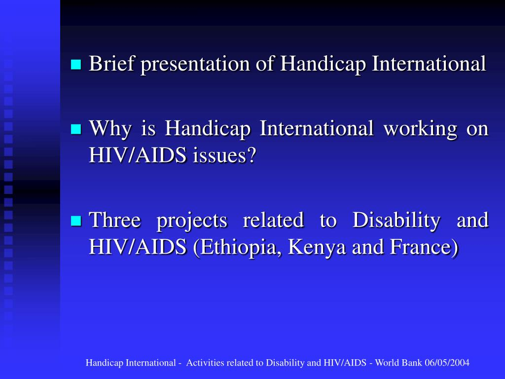 PPT - DISABILITY AND HIV/AIDS HANDICAP INTERNATIONAL PowerPoint
