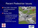 recent pedestrian issues